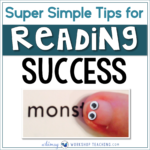 Unique tips for supporting reading success during your guided reading lessons