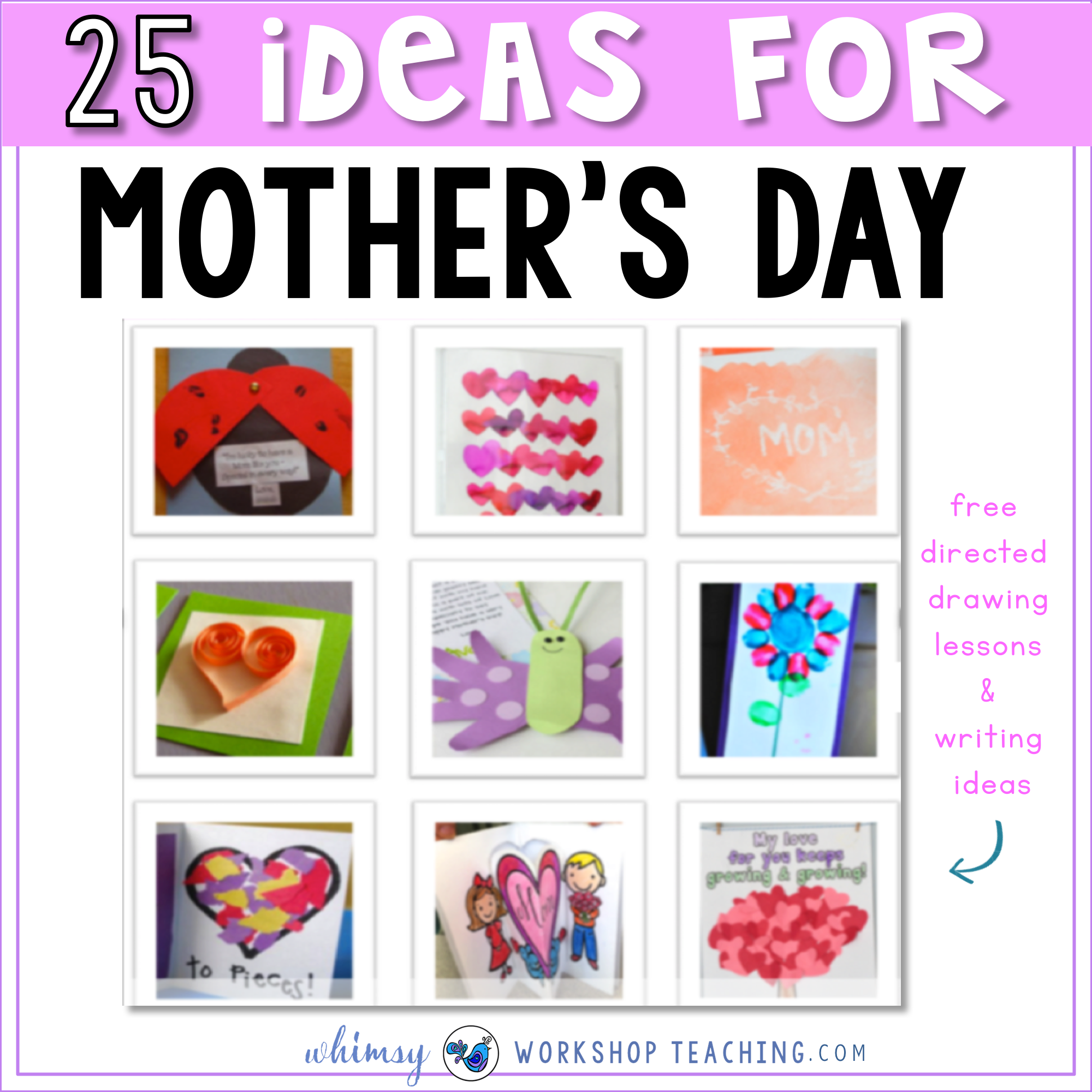 25 Classroom Tested Mother\'s Day Ideas - Whimsy Workshop Teaching