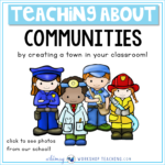 Teaching about communities with busy town in your classroom