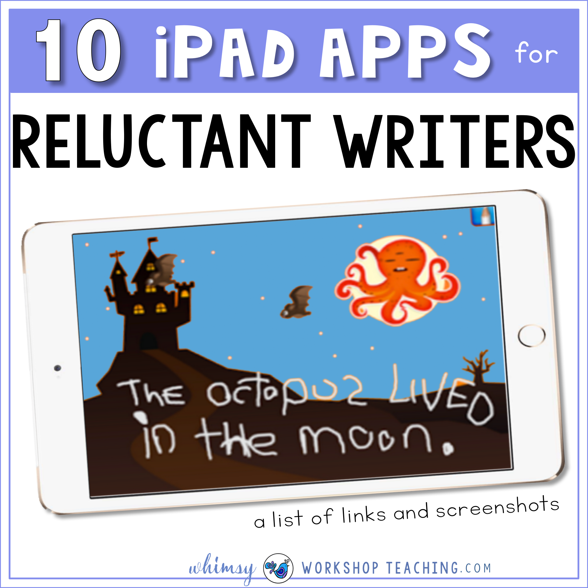 10 ipad apps for reluctant writers