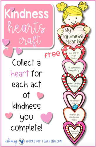 Create a peaceful classroom with this free kindness craft! Glue a new heart for each act of kindness, or write your own hearts #kindness #valentinesday #firstgrade #secondgrade copy