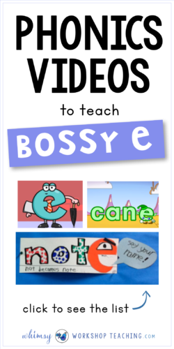 A great list of phonics videos for teaching phonics rule (spelling pattern) bossy e or magic e (list of videos and bulletin board project idea)