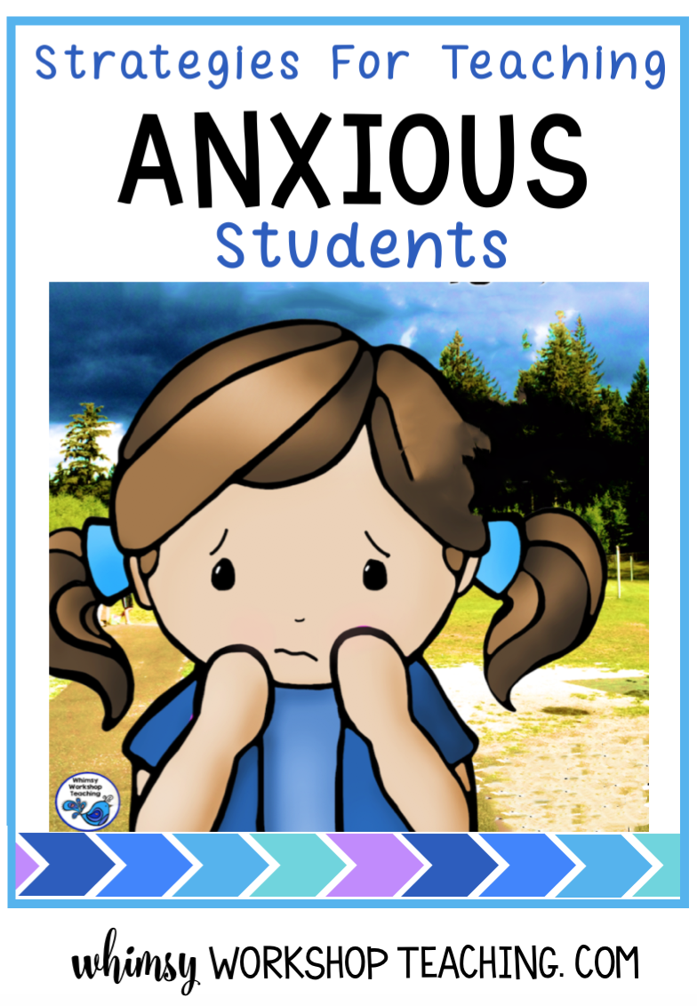teaching strategies for anxious learners