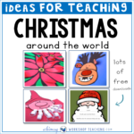 Ideas for teaching Christmas around the world