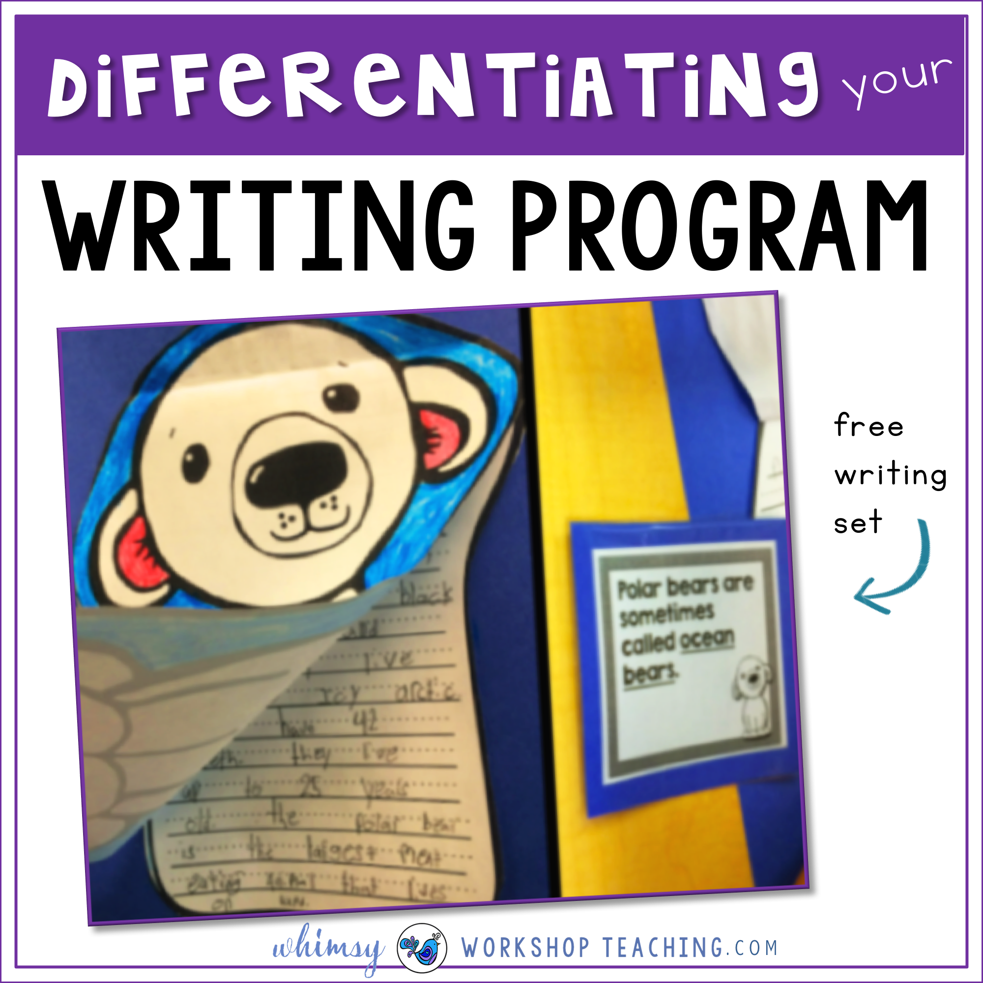 Differentiating your writing program