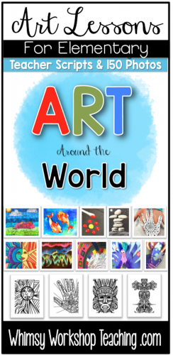 Art Around the World has 18 easy lessons for busy teachers. Simple supplies, photo directions, and teacher scripts to read aloud.