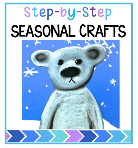 Step by Step seasonal crafts