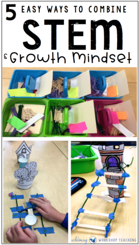 5 Ways To Teach STEM and Growth Mindset together to support students self-regulation and positive attitude towards risk taking in class.