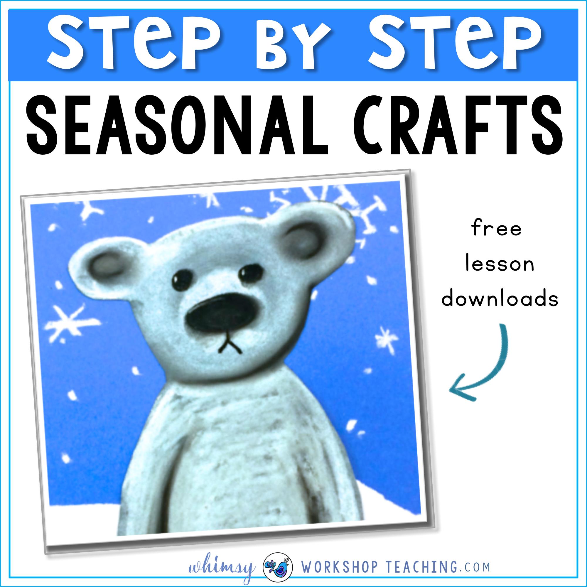 Step by step seasonal craft ideas through the whole year