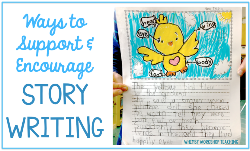 Ways to support emergent writers during story writing and writers workshop