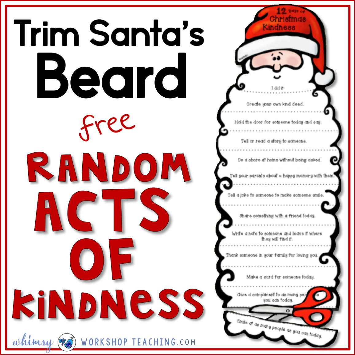 Trim Santa's beard with each act of kindness you do!