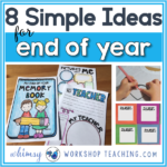 Simple End of Year Activities