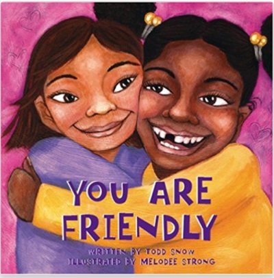 You Are Friendly