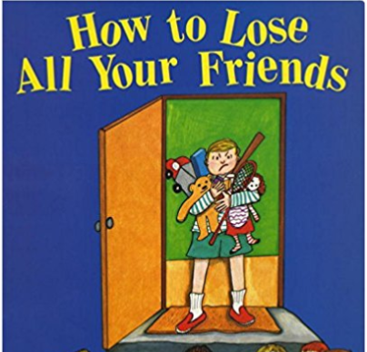 How To Lose Friends