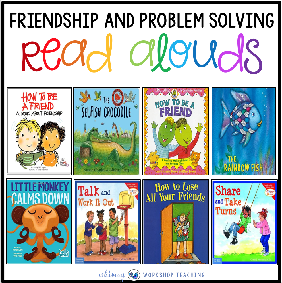 Friendship and Problem Solving Read alouds