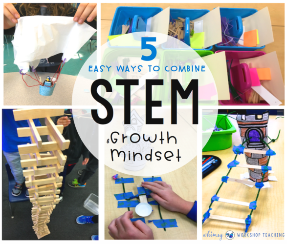 5 Easy Ways to cobine STEM and Growth Mindset