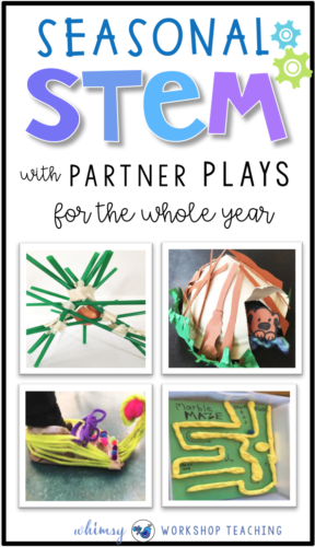 Seasonal STEM for the whole year! These simple STEM challenges are each introduced with easy partner plays to make the challenges authentic and fun. Whimsy Workshop Teaching