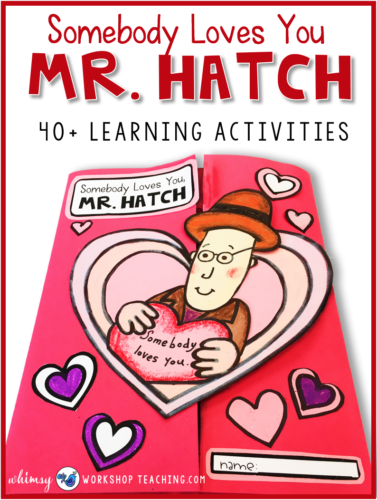 Mr. Hatch Book Companion with over 70 pages of art and writing activities.