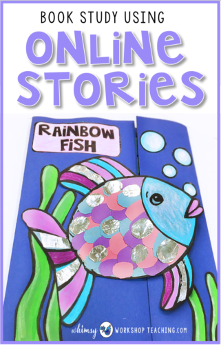 Using online stories to study books as part of your balanced literacy program