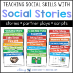 Teaching Social Skills with Social Stories