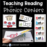 Teaching Reading with Phonics Centers