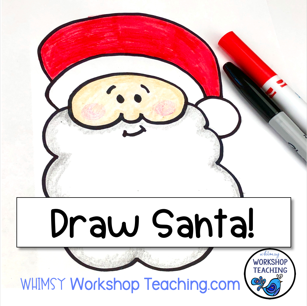directed drawing videos cute santa whimsy workshop teaching directed drawing videos cute santa