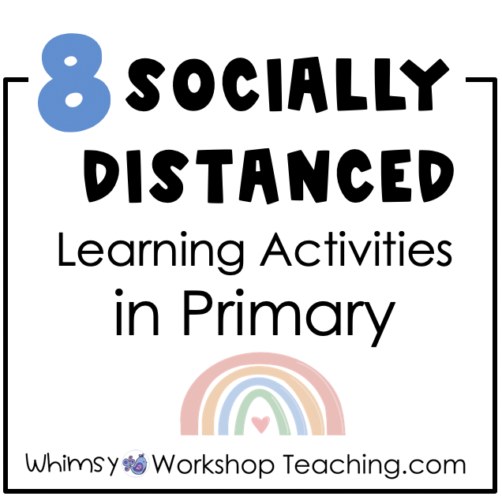 8 activities for the primary classroom that involve social distancing